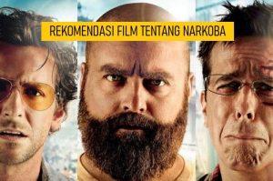 REKOMENDASI FILM TENTANG NARKOBA